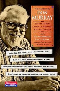 Picture of Essential Don Murray: Lessons from America's Greatest Writing Teacher