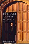 Picture of Difficult Gospel: The Theology of Rowan Williams
