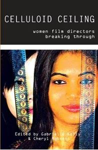 Picture of Celluloid Ceiling: Women Film Directors Breaking Through
