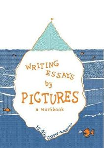 Picture of Writing Essays by Pictures: A Workbook