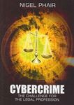 Picture of Cybercrime: The challenge for the legal profession