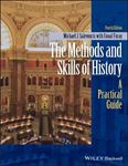 Picture of The Methods and Skills of History: A Practical Guide