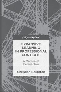 Picture of Expansive Learning in Professional Contexts: A Materialist Perspective