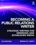 Picture of Becoming a Public Relations Writer: A Writing Workbook for Emerging and Established Media 5ed