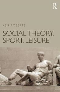 Picture of Social Theory, Sport, Leisure