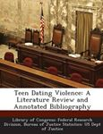 Picture of Teen Dating Violence: A Literature Review and Annotated Bibliography