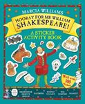Picture of Hooray for Mr William Shakespeare!: A Sticker Activity Book