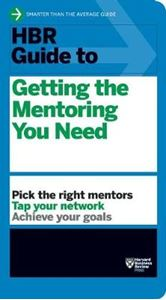 Picture of HBR Guide to Getting the Mentoring You Need