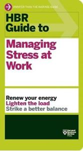Picture of HBR Guide to Managing Stress at Work