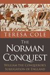 Picture of Norman Conquest: William the Conqueror's Subjugation of England