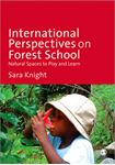 Picture of International Perspectives on Forest School: Natural Spaces to Play and Learn