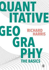 Picture of Quantitative Geography: The Basics
