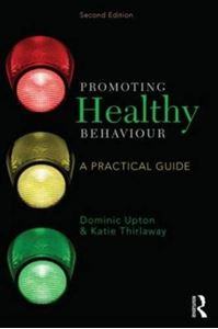 Picture of Promoting Healthy Behaviour: A Practical Guide for Nursing and Healthcare Professionals