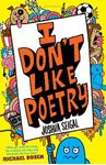 Picture of I Don't Like Poetry