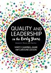 Picture of QUALITY AND LEADERSHIP IN THE EARLY YEARS: RESEARCH, THEORY AND PRACTICE