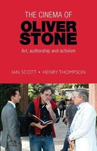 Picture of Cinema of Oliver Stone: Art, Authorship and Activism