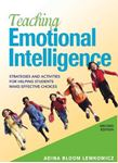Picture of Teaching Emotional Intelligence: Strategies and Activities for Helping Students Make Effective Choices