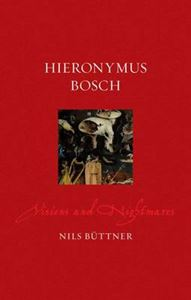 Picture of Hieronymus Bosch: Visions and Nightmares
