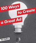 Picture of 100 Ways to Create a Great Ad