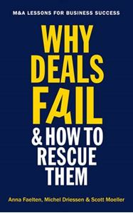 Picture of Why Deals Fail and How to Rescue Them: M&A Lessons for Business Success