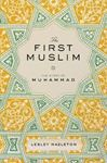 Picture of First Muslim:story Of Muhammad