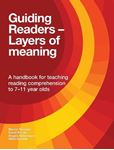 Picture of Guiding Readers - Layers of Meaning: A Handbook for Teaching Reading Comprehension to 7-11-Year-Olds