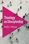 Picture of Theology as Discipleship