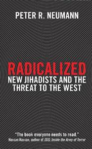 Picture of Radicalized: New Jihadists and the Threat to the West