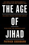 Picture of Age of Jihad: Islamic State and the Great War for the Middle East