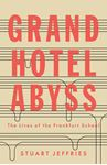 Picture of Grand Hotel Abyss: The Lives of the Frankfurt School
