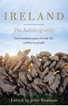 Picture of Ireland: the Autobiography: One Hundred Years in the Life of the Nation, Told by its People