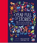 Picture of Year Full of Stories: 52 Folk Tales and Legends from Around the World