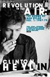 Picture of Revolution in the Air: The Songs of Bob Dylan 1957-1973