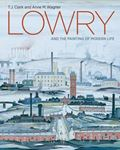 Picture of Lowry and the Painting of Modern Life