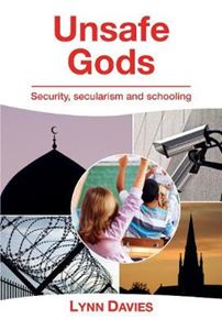 Picture of Unsafe Gods: Security, Secularism and Schooling