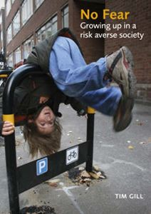 Picture of No Fear: Growing Up in a Risk-Averse Society