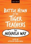 Picture of Battle Hymn of the Tiger Teachers: The Michaela Way