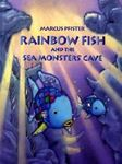 Picture of Rainbow Fish and the Sea Monster's Cave