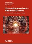 Picture of Chronotherapeutics for Affective Disorders: A Clinician's Manual for Light and Wake Therapy