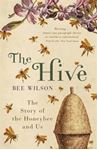 Picture of Hive: The Story of the Honeybee and Us