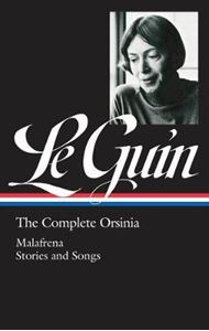 Picture of Ursula K. Le Guin: The Complete Orsinia: Malafrena / Stories and Songs