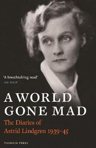 Picture of World Gone Mad: The Diaries of Astrid Lindgren, 1939-45