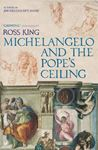 Picture of Michelangelo and the Pope's Ceiling
