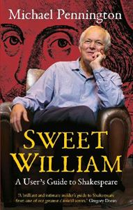 Picture of Sweet William: A User's Guide to Shakespeare