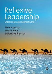 Picture of Reflexive Leadership: Organising in an Imperfect World