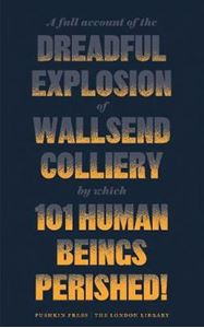 Picture of Full Account of the Dreadful Explosion of Wallsend Colliery