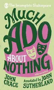 Picture of Incomplete Shakespeare: Much Ado About Nothing