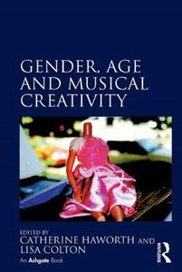 Picture of Gender, Age and Musical Creativity