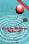 Picture of What Do We Mean By Local?
