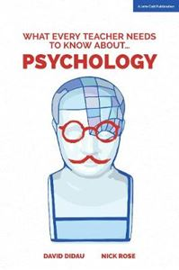 Picture of What Every Teacher Needs to Know About Psychology
